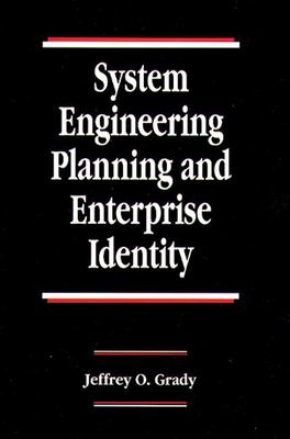System Engineering Planning and Enterprise Identity 9780849378324