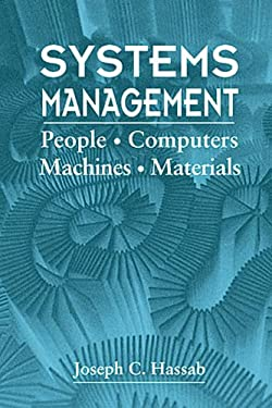 Systems Management: People - Computers - Machines - Materials 9780849379710