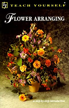 Teach Yourself Flower Arranging 9780844239194