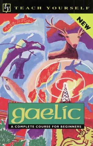 Teach Yourself Gaelic Complete Course 9780844237763