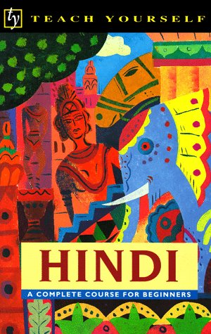 Teach Yourself Hindi: A Complete Course for Beginners 9780844237954