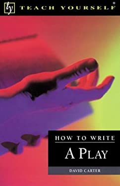 Teach Yourself How to Write a Play 9780844202310