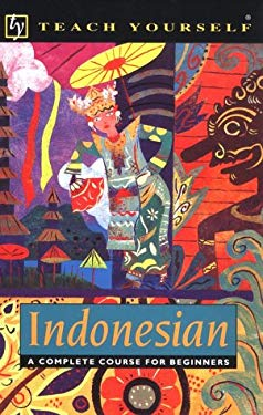 Teach Yourself Indonesian Complete Course 9780844237985