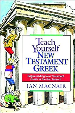 Teach Yourself New Testament Greek 9780840711519