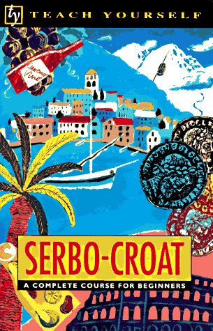 Teach Yourself Serbo-Croat Complete Course 9780844238265