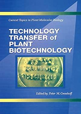 Technology Transfer of Plant Biotechnology 9780849382659