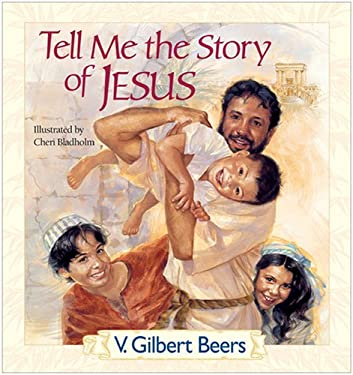 Tell Me the Story of Jesus 9780842338684