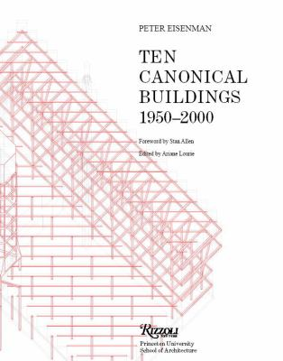 Ten Canonical Buildings 1950-2000 9780847830480