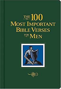 The 100 Most Important Bible Verses for Men: 9780849900327