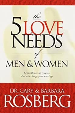 The 5 Love Needs of Men and Women 9780842342391
