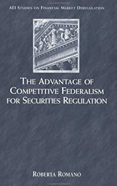 The Advantage of Competitive Federalism for Securities 9780844741734