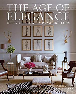 The Age of Elegance: Interiors by Alex Papachristidis 9780847838813
