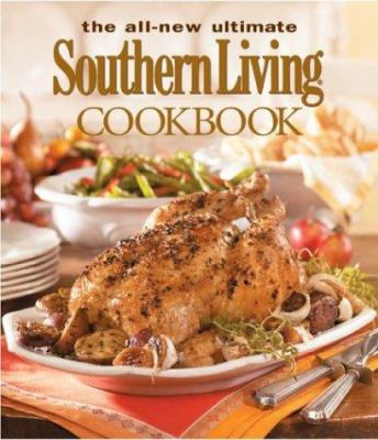 The All-New Ultimate Southern Living Cookbook 9780848731144