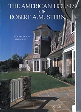 The American Houses of Robert A. M. Stern 9780847814336