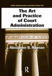 The Art and Practice of Court Administration
