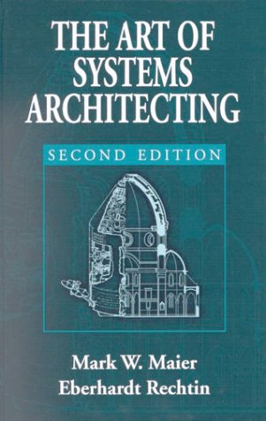 The Art of Systems Architecting, Second Edition 9780849304408