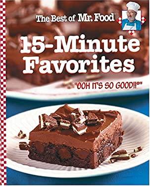 The Best of Mr. Food 15-Minute Favorites 9780848727536