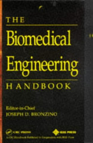 The Biomedical Engineering Handbook 9780849383465