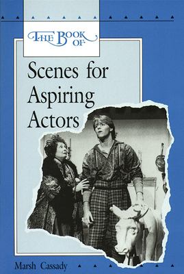 The Book of Scenes for Aspiring Actors, Student Edition 9780844257693