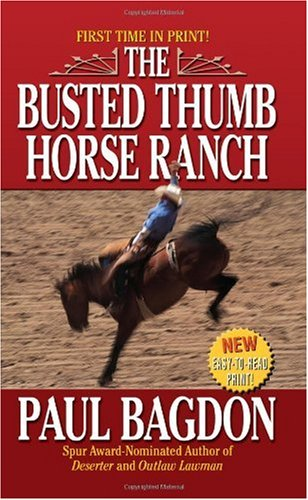 The Busted Thumb Horse Ranch 9780843961775