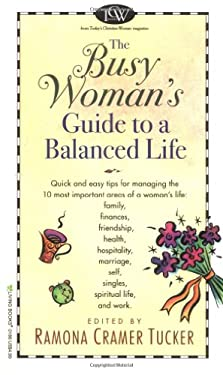 The Busy Woman's Guide to a Balanced Life 9780842301862