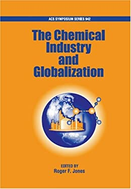 The Chemical Industry and Globalization 9780841239777