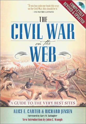 The Civil War on the Web: A Guide to the Very Best Sites [With CDROM] 9780842051354