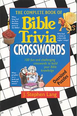 The Complete Book of Bible Trivia Crossword Puzzles 9780842303248