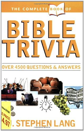The Complete Book of Bible Trivia 9780842304214