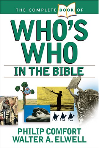 The Complete Book of Who's Who in the Bible 9780842383691