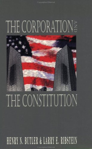 The Corporation and the Constitution 9780844738659