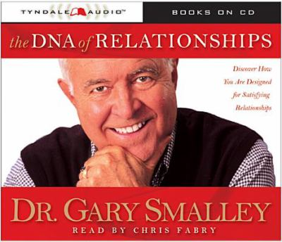 The DNA of Relationships 9780842359900