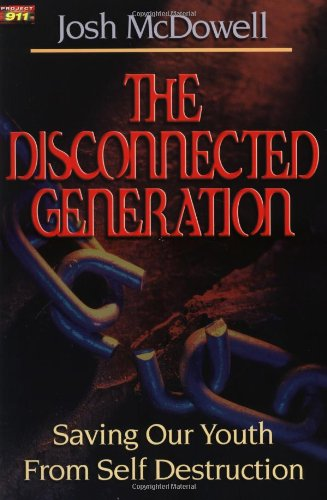 The Disconnected Generation 9780849940774