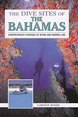 The Dive Sites of the Bahamas 9780844201405