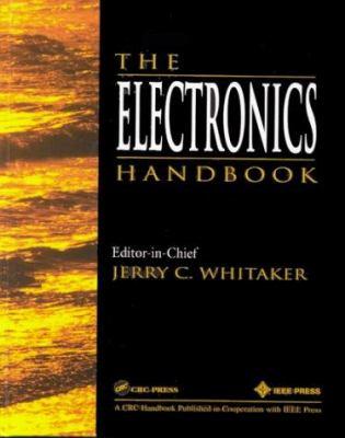 The Electronics Handbook 9780849383458