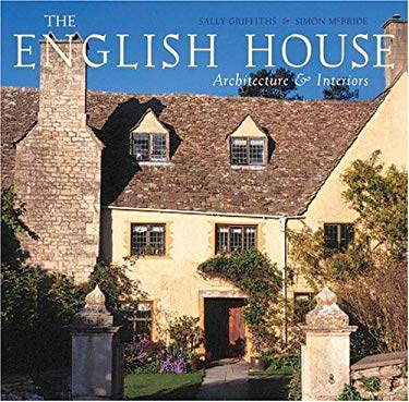 The English House: English Country Houses & Interiors 9780847826476