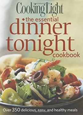 The Essential Dinner Tonight Cookbook 9780848733025