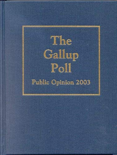 The Gallup Poll: Public Opinion 2003 9780842050036
