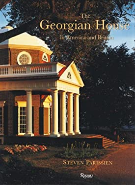The Georgian House in America and Britain 9780847830497