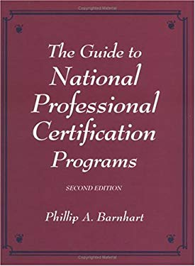 The Guide to National Professional Certification Programs 9780849399602