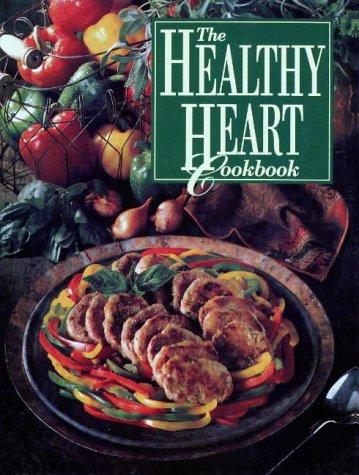 The Healthy Heart Cookbook 9780848707972