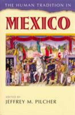 The Human Tradition in Mexico 9780842029766