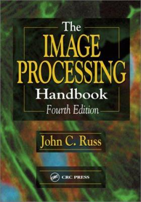 The Image Processing Handbook, Fourth Edition 9780849311420