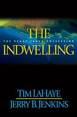 The Indwelling: The Beast Takes Possession 9780842329286