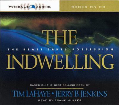 The Indwelling: The Beast Takes Possession 9780842339667