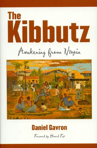 The Kibbutz: Awakening from Utopia 9780847695263