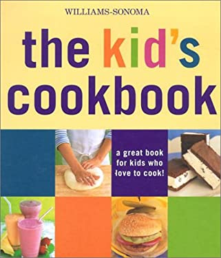 The Kid's Cookbook: A Great Book for Kids Who Love to Cook! 9780848726072