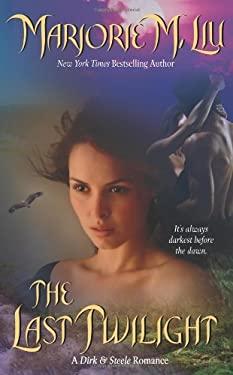 The Last Twilight: A Dirk & Steele Romance 9780843957679