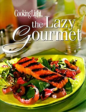 The Lazy Gourmet Cookbook 9780848715441