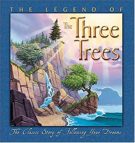 The Legend of the Three Trees 9780849975950